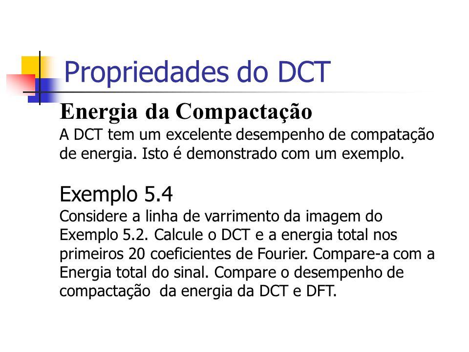 Propriedades do DCT Energia da Compactação Exemplo 5.4