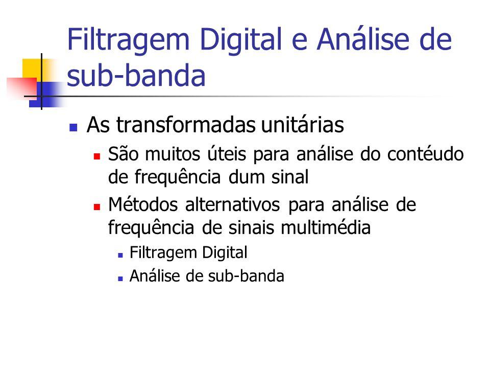 Filtragem Digital e Análise de sub-banda
