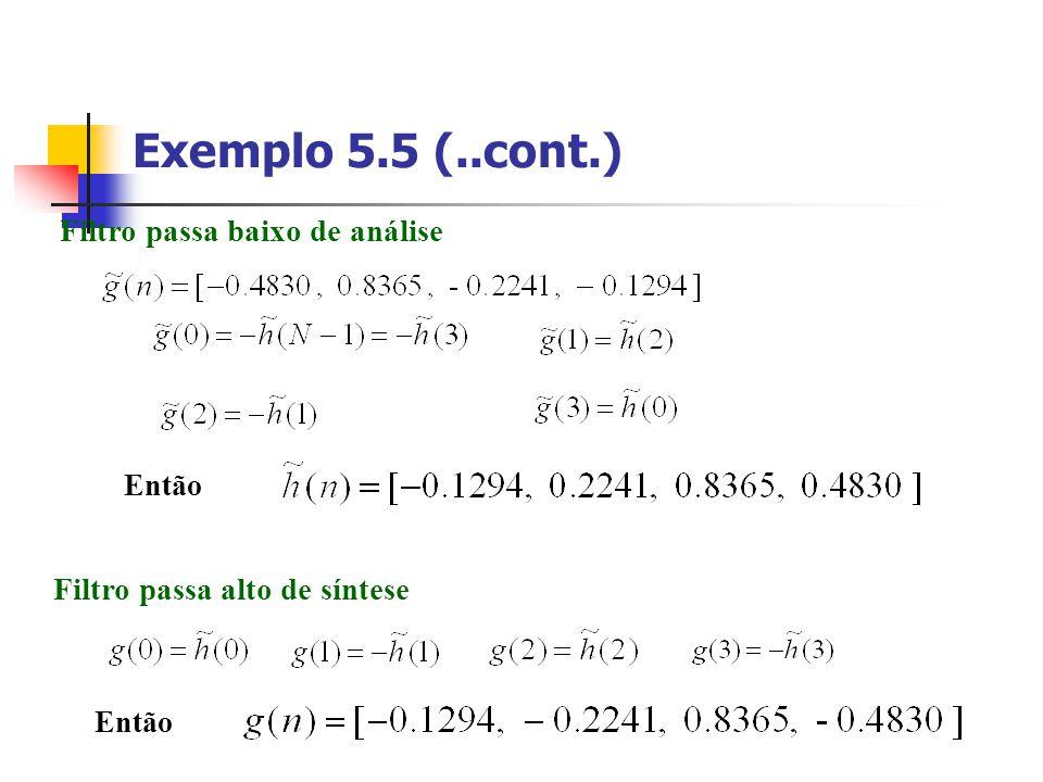 Exemplo 5.5 (..cont.) Filtro passa baixo de análise