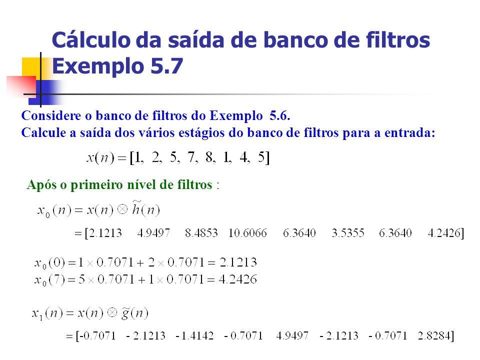 Cálculo da saída de banco de filtros Exemplo 5.7