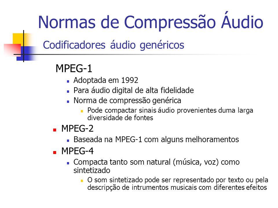 Normas de Compressão Áudio Codificadores áudio genéricos