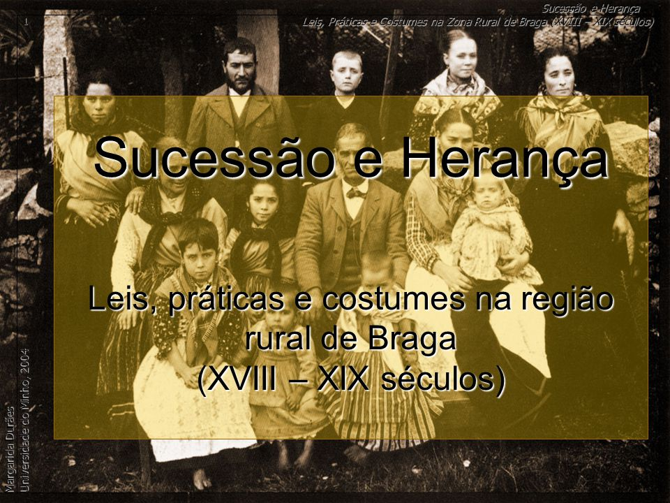 Leis, práticas e costumes na região rural de Braga