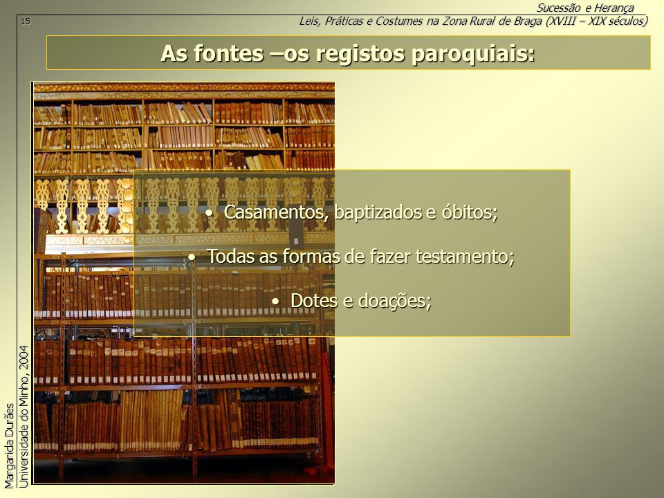 As fontes –os registos paroquiais: