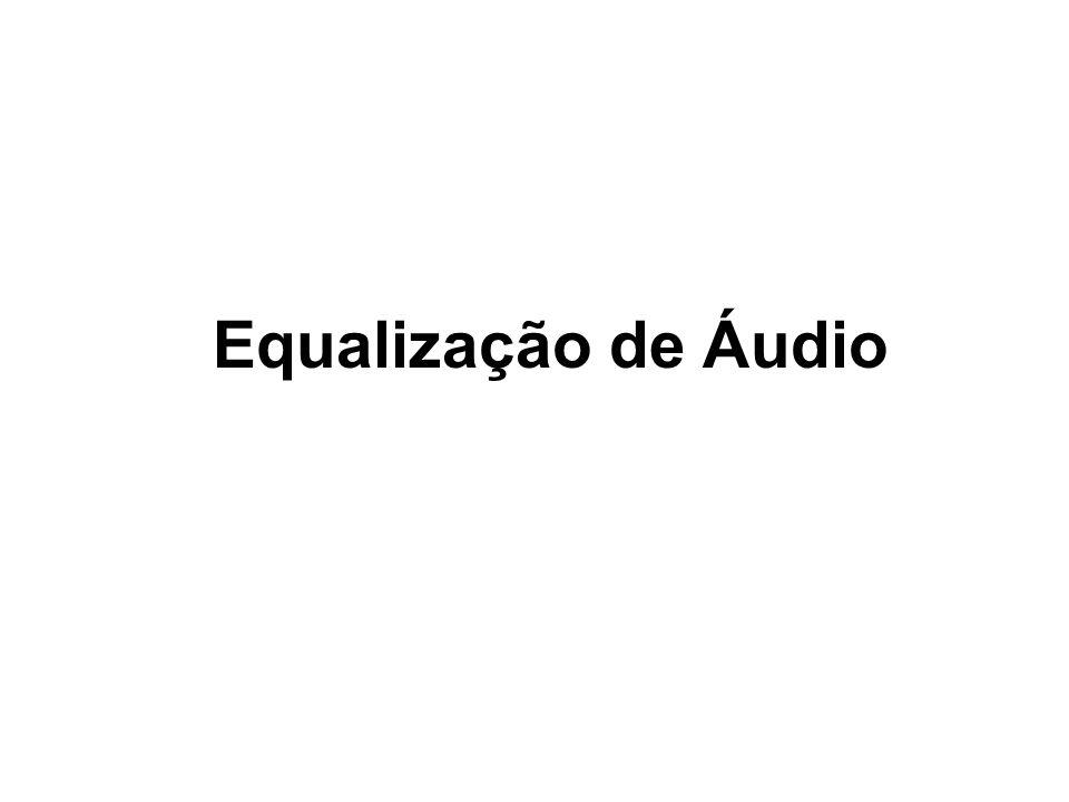 Equalização de Áudio