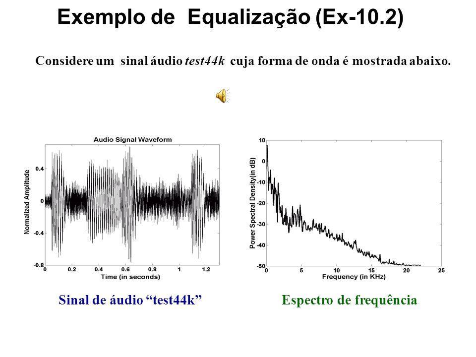 Exemplo de Equalização (Ex-10.2)