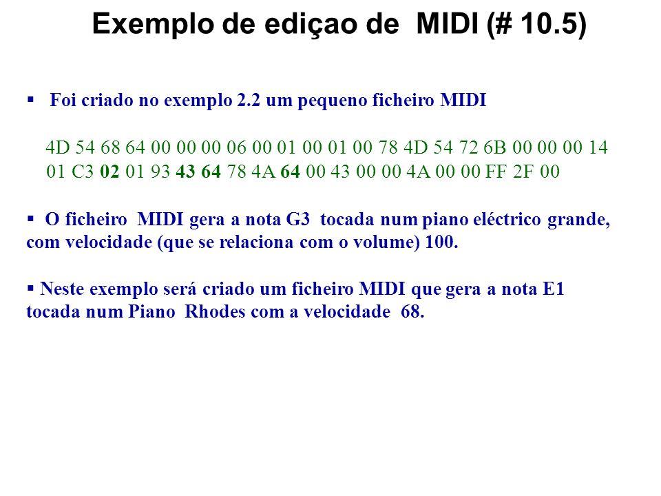 Exemplo de ediçao de MIDI (# 10.5)