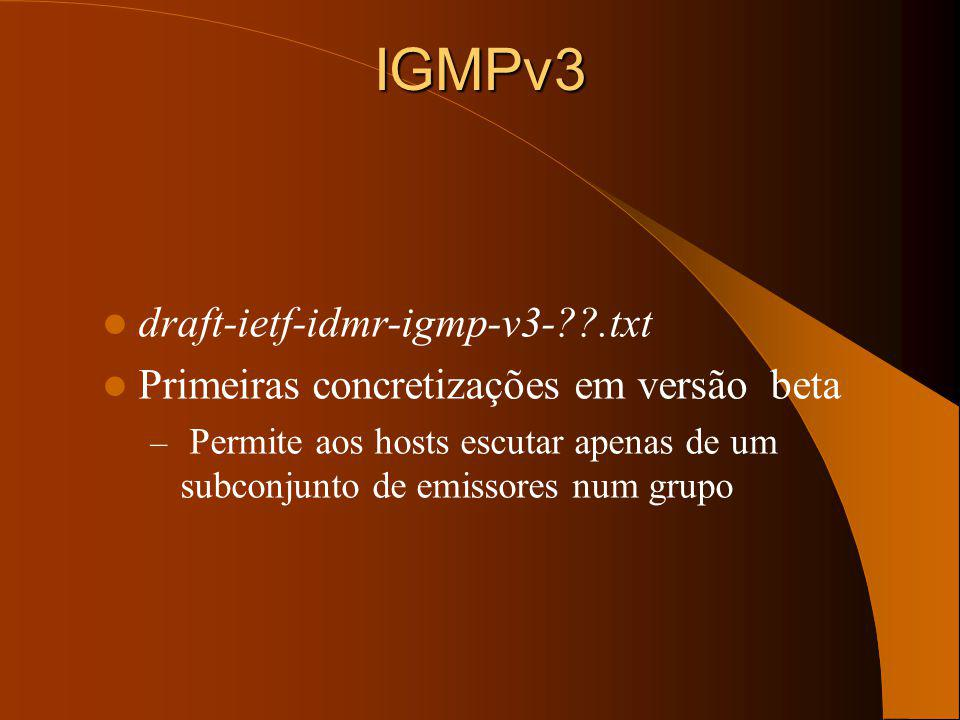 IGMPv3 draft-ietf-idmr-igmp-v3- .txt