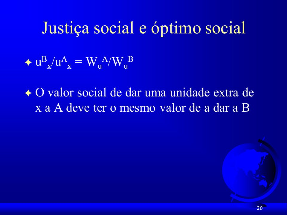 Justiça social e óptimo social