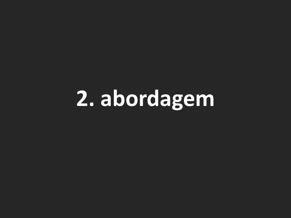 2. abordagem