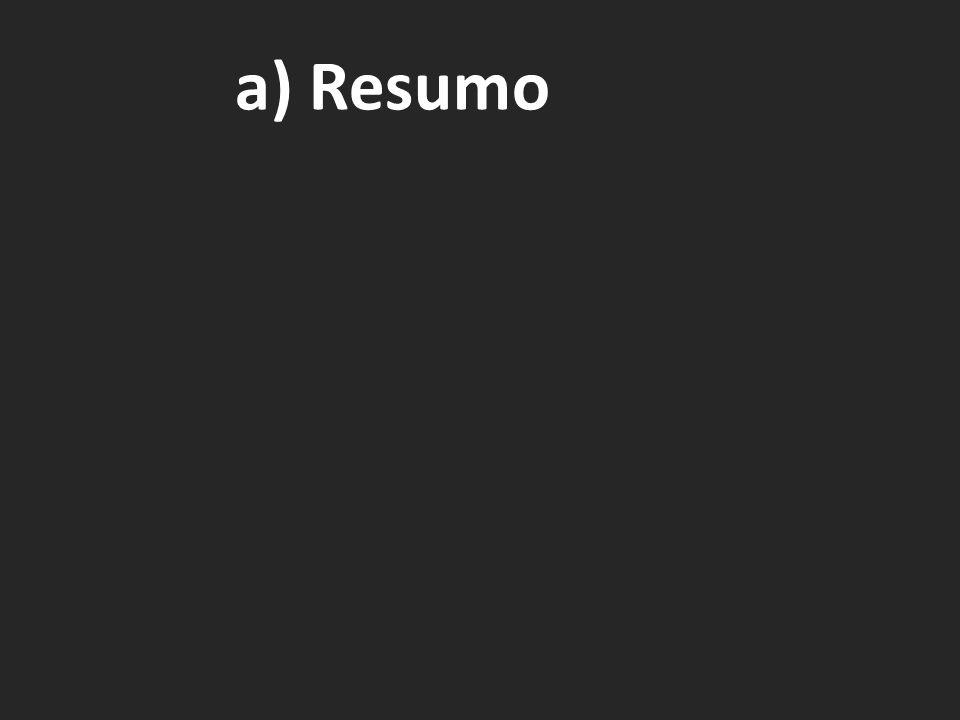 a) Resumo