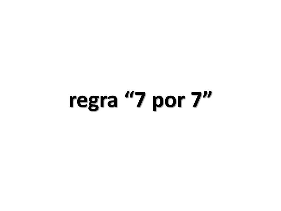 regra 7 por 7