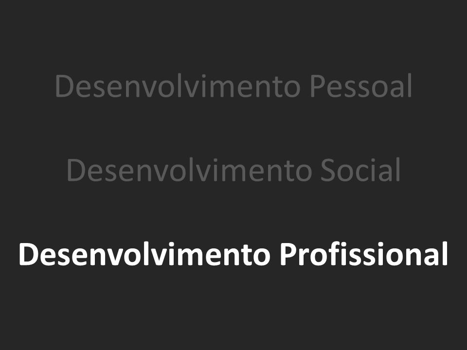 Desenvolvimento Profissional
