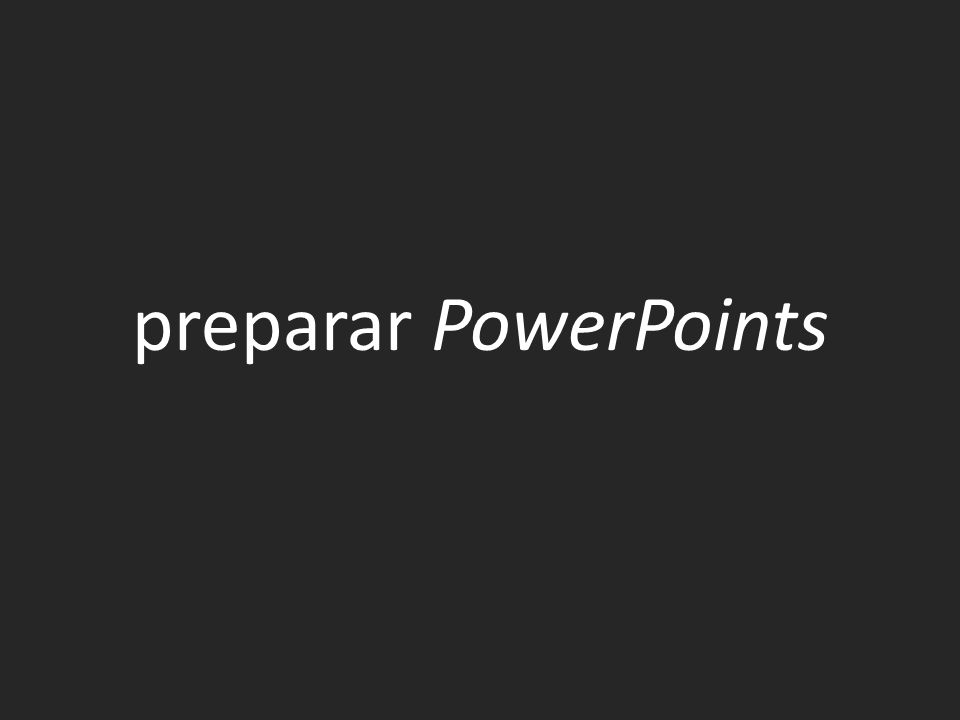 preparar PowerPoints