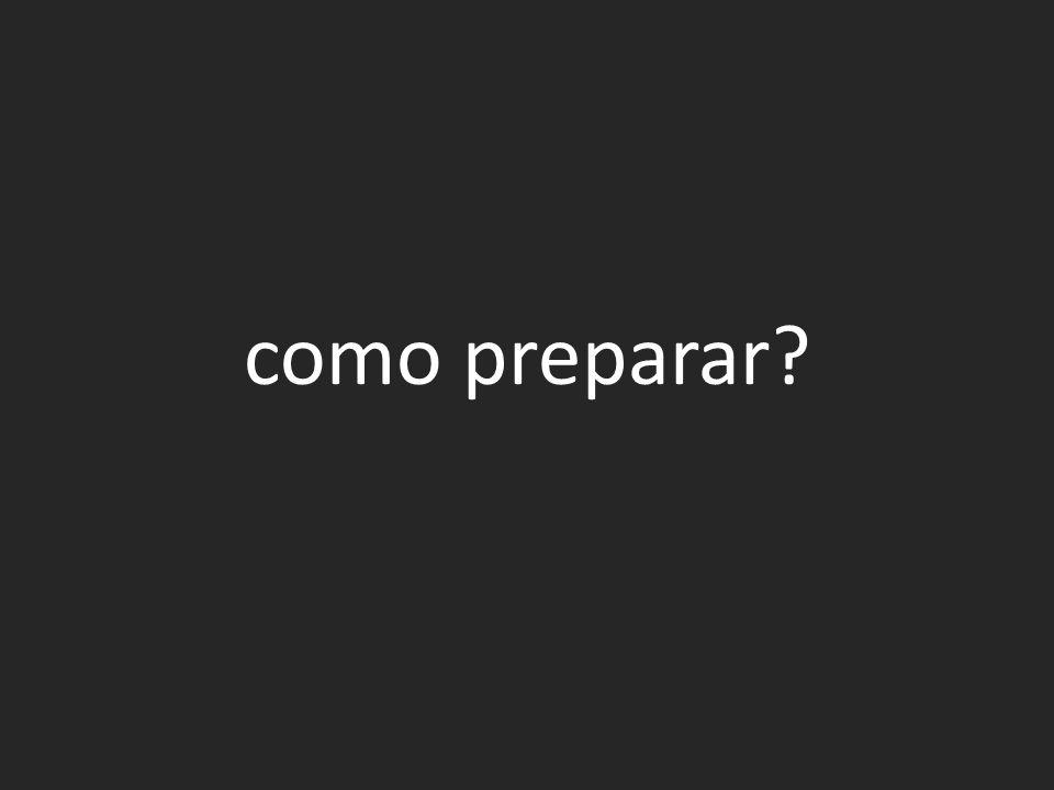 como preparar