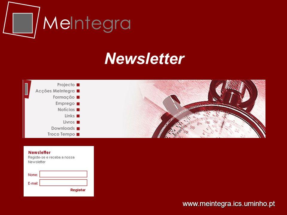 Me Integra Newsletter www.meintegra.ics.uminho.pt