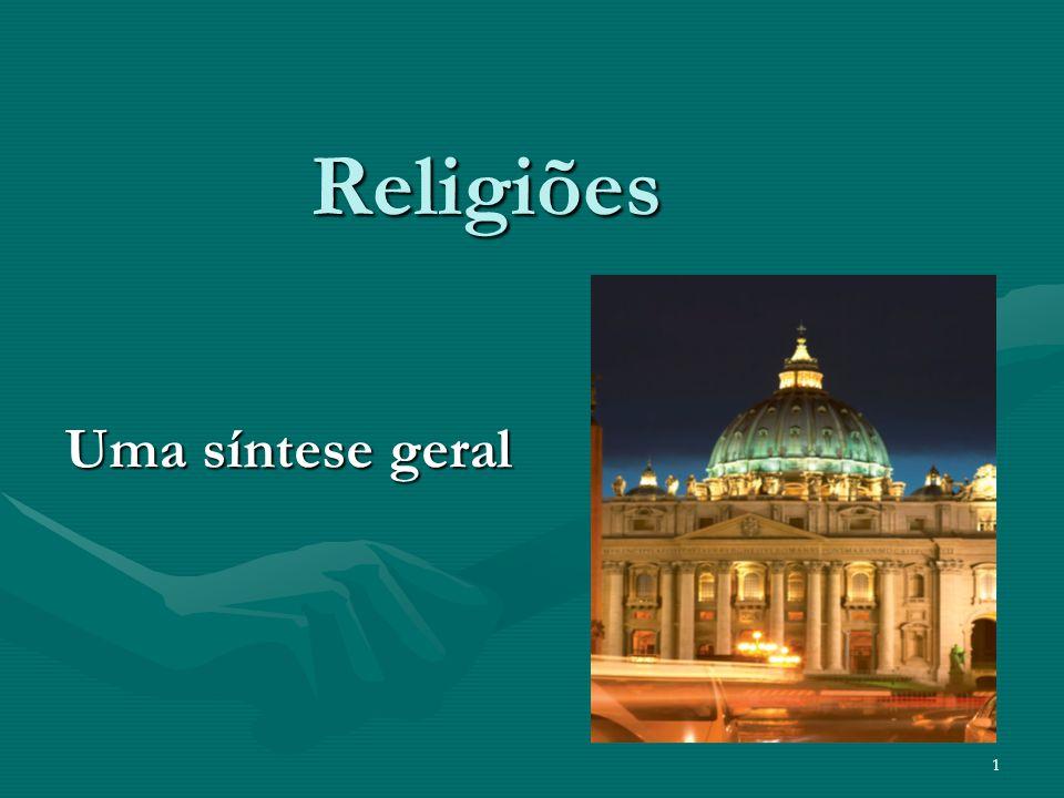 Religiões Uma síntese geral