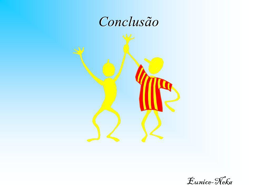 Conclusão Eunice-Neka Elaborado por Eunice Neka (catequista)