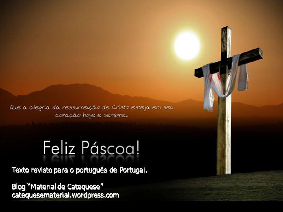 Feliz páscoa . Texto revisto para o português de Portugal.