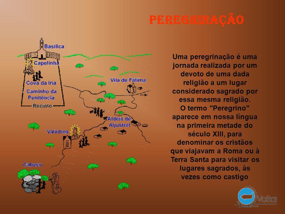 Peregrinação Uma peregrinação é uma jornada realizada por um devoto de uma dada religião a um lugar considerado sagrado por essa mesma religião.