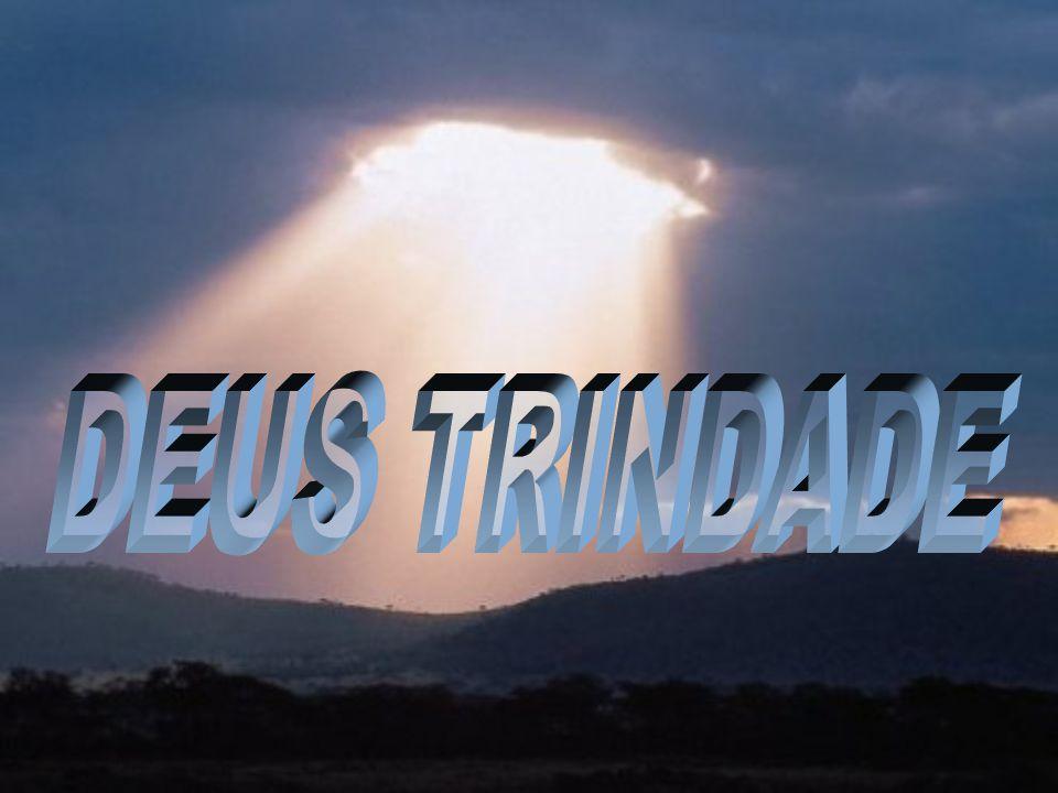 DEUS TRINDADE