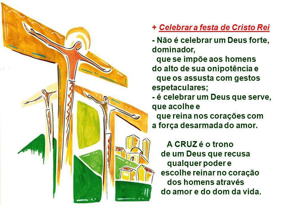 + Celebrar a festa de Cristo Rei