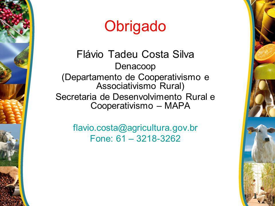 Obrigado Flávio Tadeu Costa Silva Denacoop