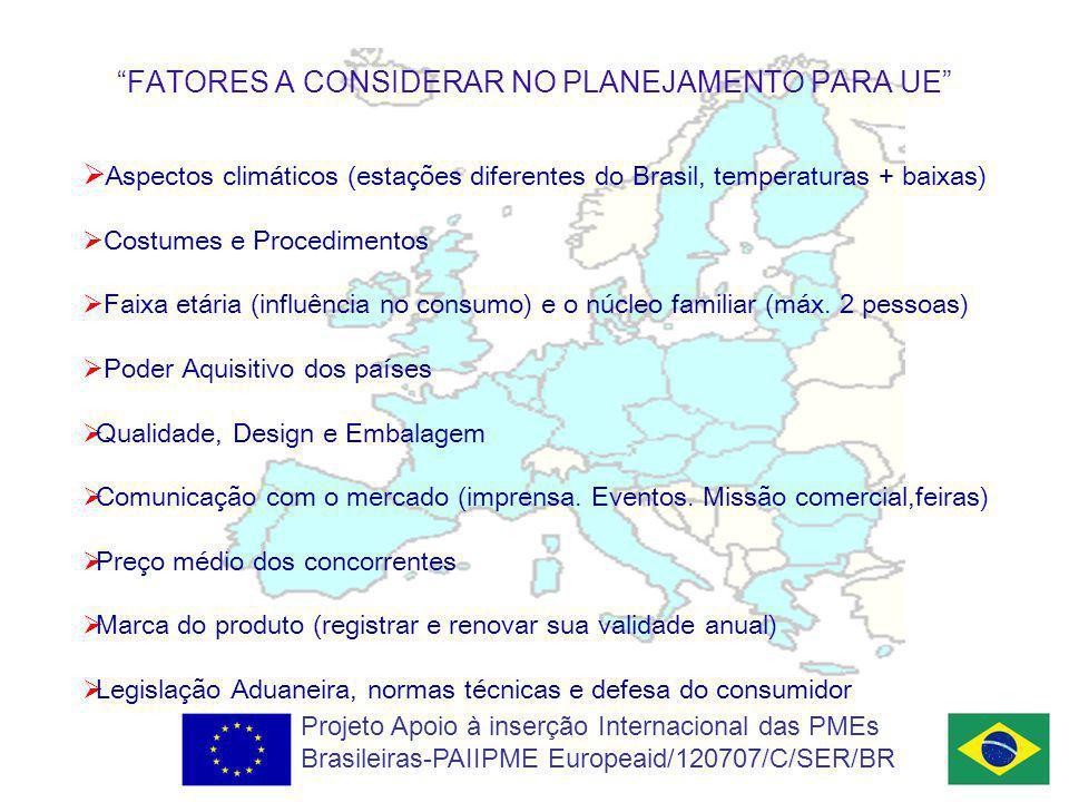 FATORES A CONSIDERAR NO PLANEJAMENTO PARA UE