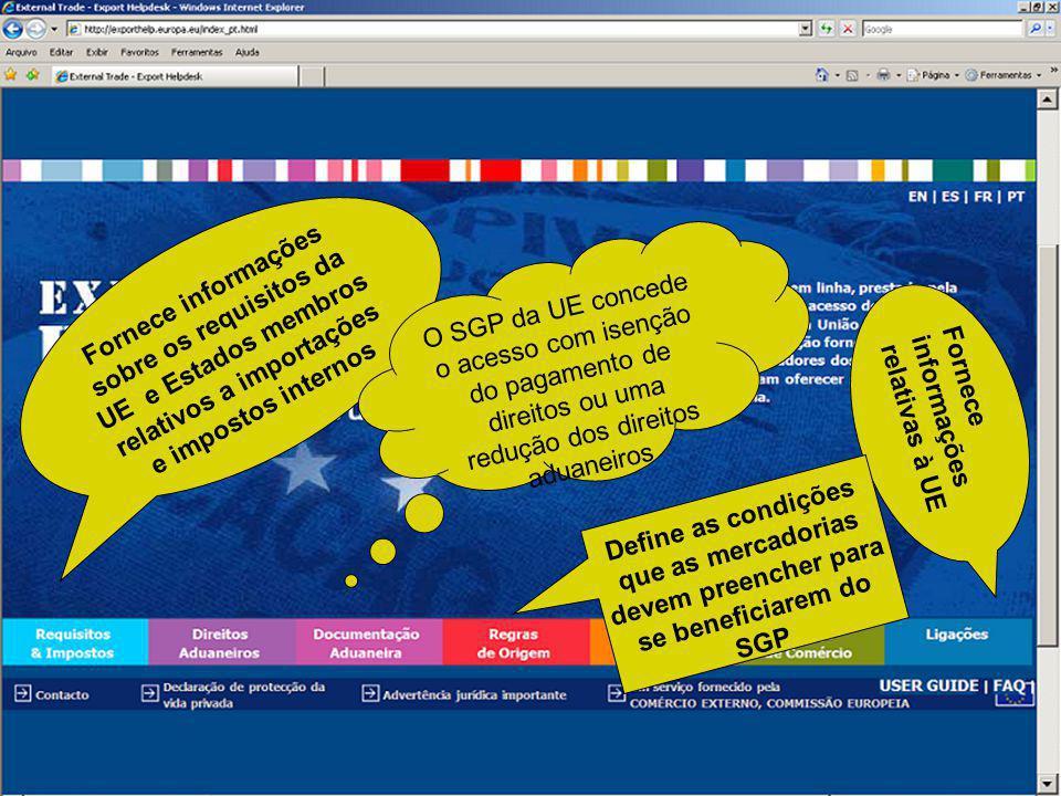 Fornece informações sobre os requisitos da UE e Estados membros relativos a importações e impostos internos
