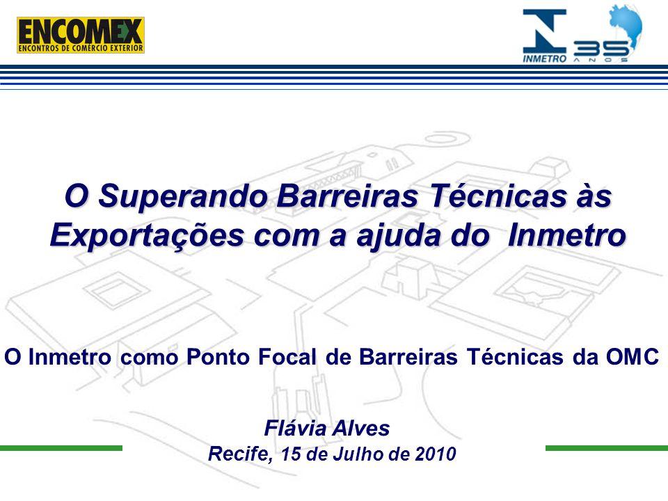O Superando Barreiras Técnicas às Exportações com a ajuda do Inmetro
