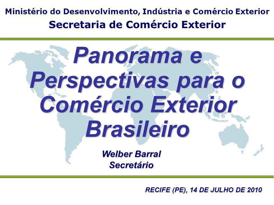 Panorama e Perspectivas para o Comércio Exterior Brasileiro