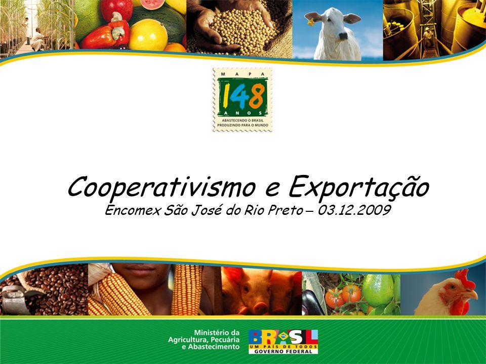 Cooperativismo e Exportação Encomex São José do Rio Preto – 03.12.2009