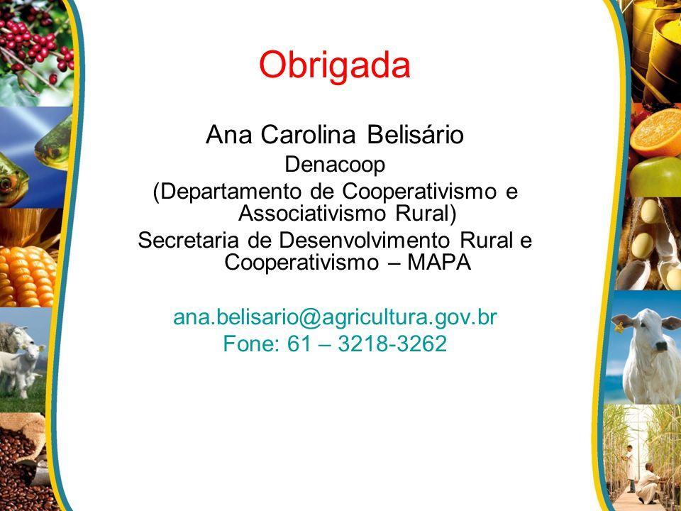 Obrigada Ana Carolina Belisário Denacoop
