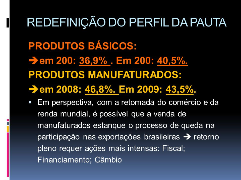 REDEFINIÇÃO DO PERFIL DA PAUTA