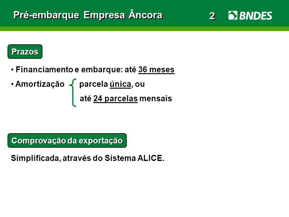 Pré-embarque Empresa Âncora 2