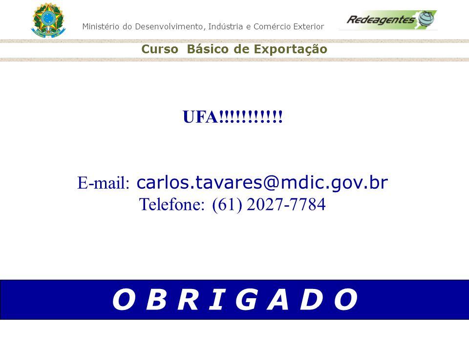 E-mail: carlos.tavares@mdic.gov.br