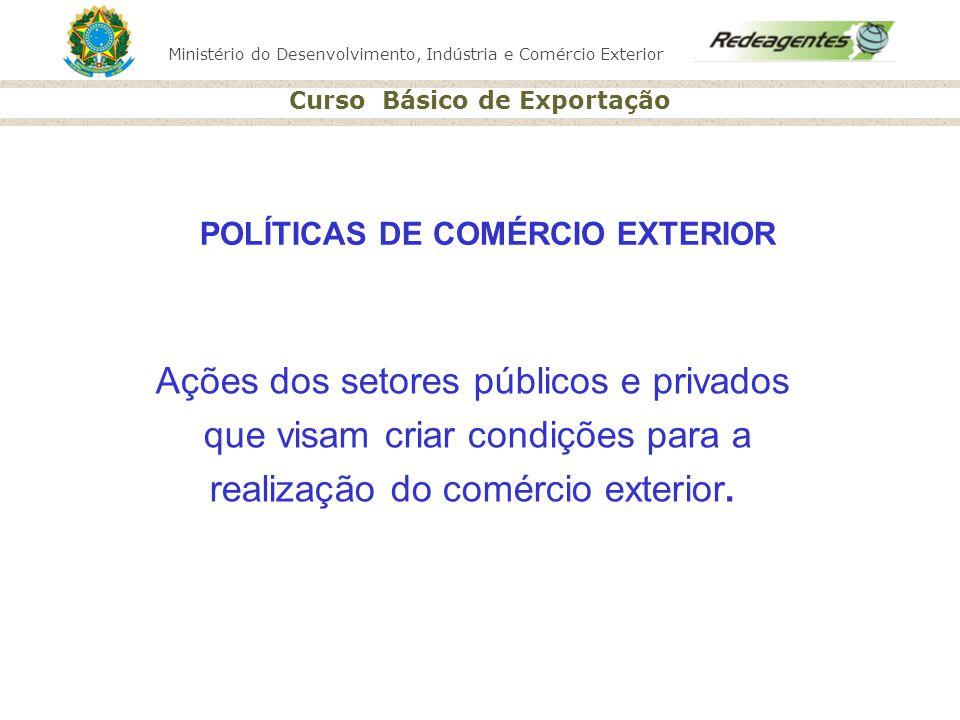 POLÍTICAS DE COMÉRCIO EXTERIOR