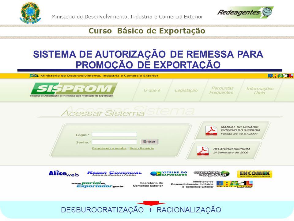 SISTEMA DE AUTORIZAÇÃO DE REMESSA PARA PROMOÇÃO DE EXPORTAÇÃO