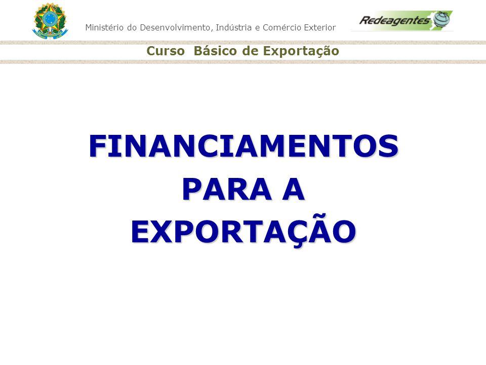 FINANCIAMENTOS PARA A EXPORTAÇÃO