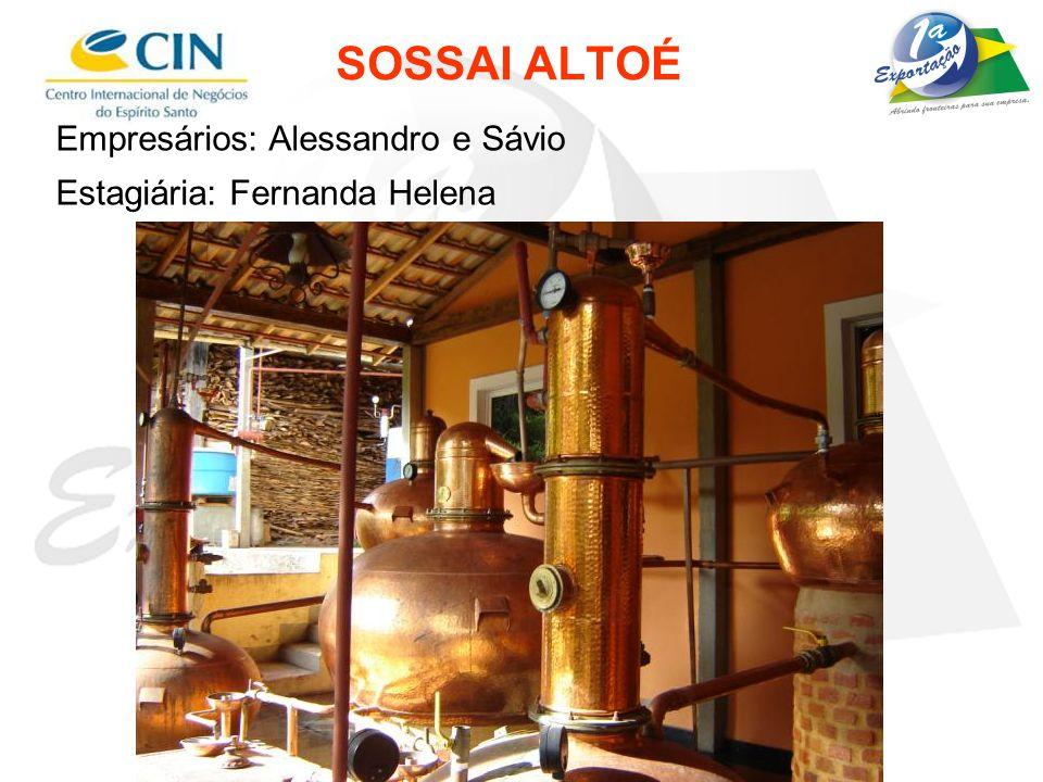 SOSSAI ALTOÉ Empresários: Alessandro e Sávio