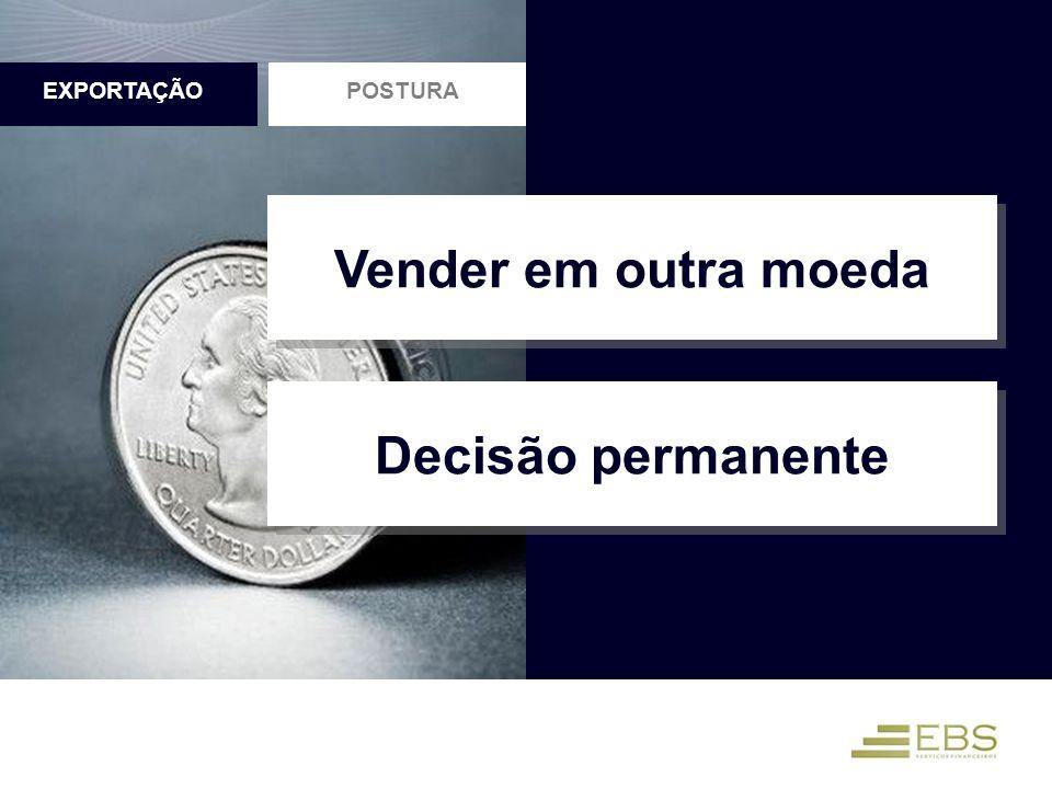 Vender em outra moeda Decisão permanente
