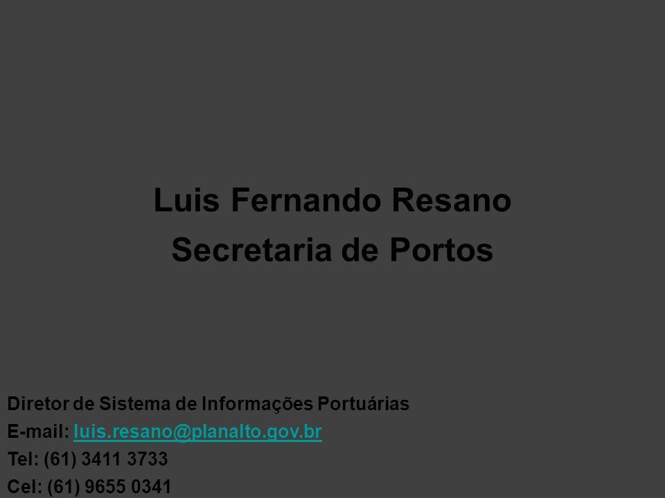 Luis Fernando Resano Secretaria de Portos