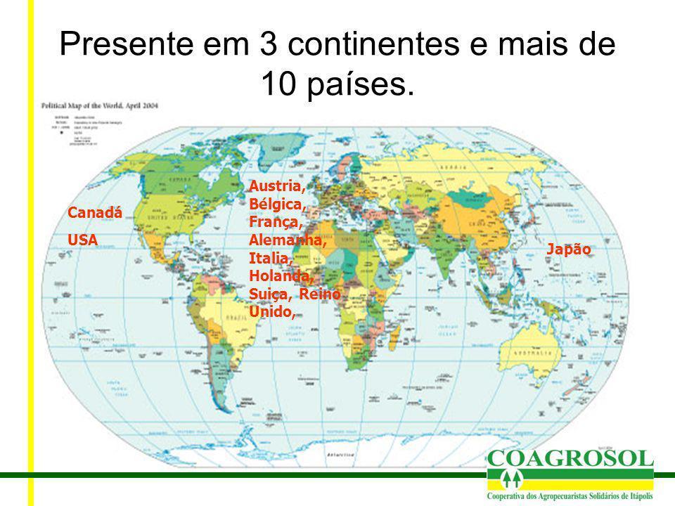Presente em 3 continentes e mais de 10 países.