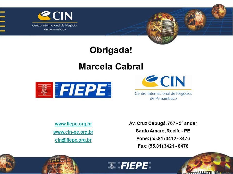 Obrigada! Marcela Cabral