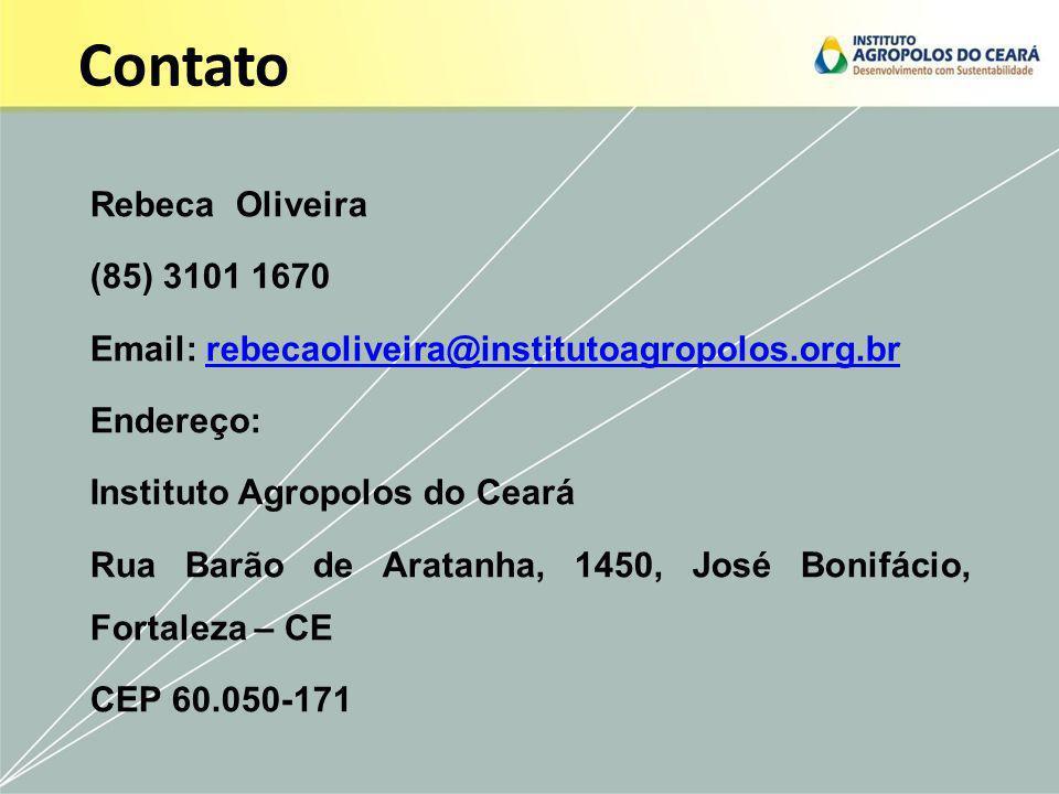 Contato Rebeca Oliveira (85) 3101 1670