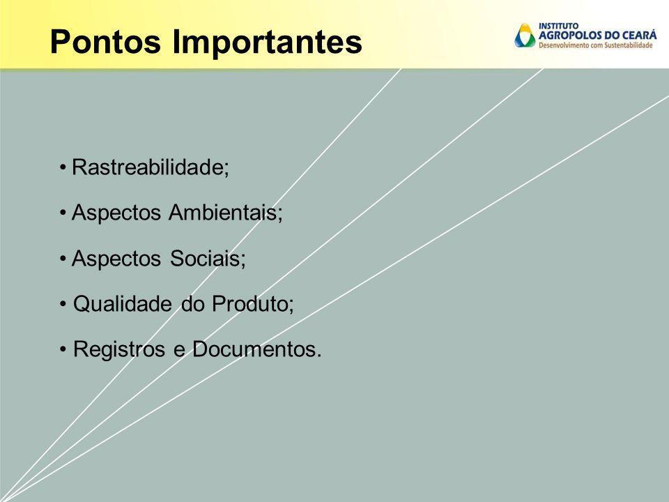 Pontos Importantes Rastreabilidade; Aspectos Ambientais;