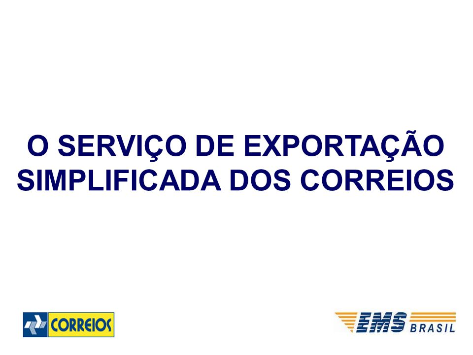 O SERVIÇO DE EXPORTAÇÃO SIMPLIFICADA DOS CORREIOS
