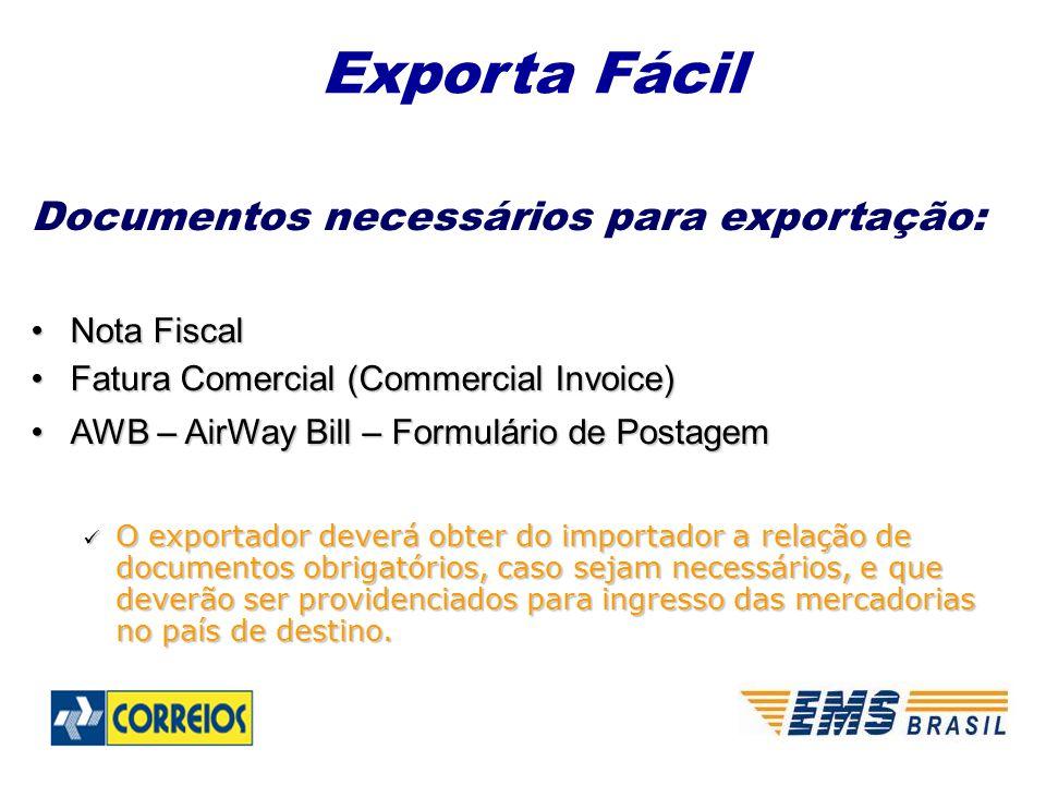 Exporta Fácil Documentos necessários para exportação: Nota Fiscal