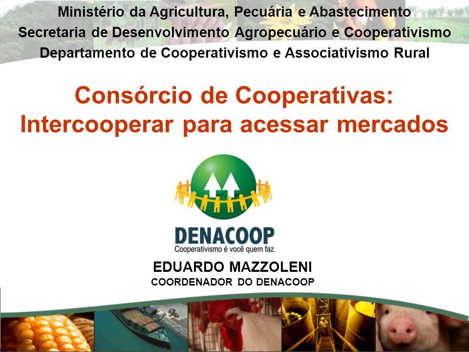 Consórcio de Cooperativas: Intercooperar para acessar mercados