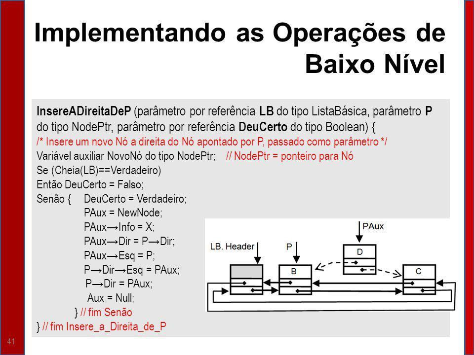Implementando as Operações de Baixo Nível