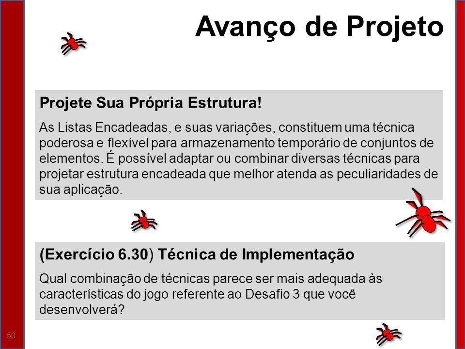 Avanço de Projeto Projete Sua Própria Estrutura!